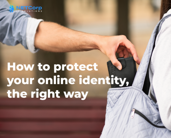 How-to-protect-your-online-identity-the-right-way