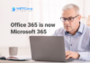 Office 365 becomes Microsoft 365