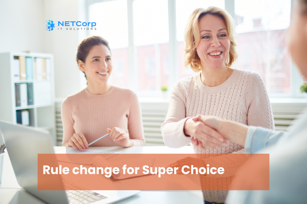 Employee Super Choice Rules Changes From 1st November 1024x682
